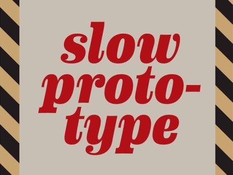 Slow Prototype book